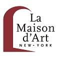 La Maison d'Art New York
